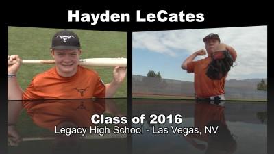 Hayden LeCates Baseball Recruitment Video – Class of 2016