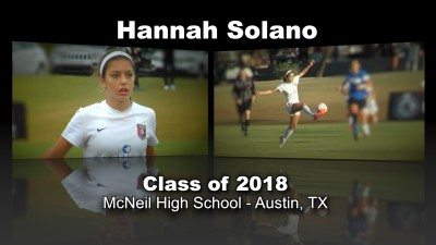Hannah Solano Soccer Recruitment Video – Class of 2018