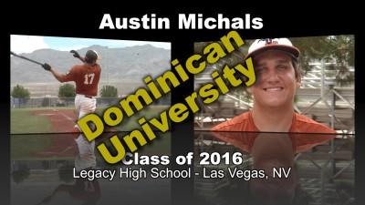 Austin Michals Baseball Recruitment Video – Class of 2016