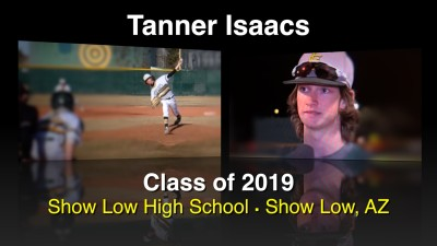 Tanner Isaacs Baseball Recruitment Video – Class of 2019