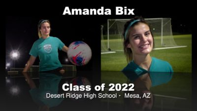 Amanda Bix Soccer Recruitment Video – Class of 2022