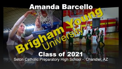 Amanda Barcello Basketball Recruitment Video – Class of 2021