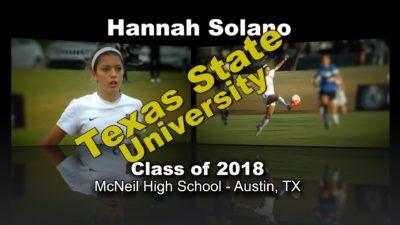 Hannah Solano Soccer Recruitment Video – Class of 2018
