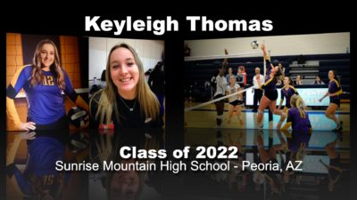 Keyleigh Thomas Volleyball Recruitment Video – Class of 2022